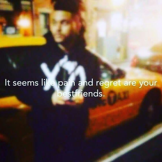 Lonely Weekend Quotes: 161 Best The Weeknd Quotes / Lyrics Images On Pinterest