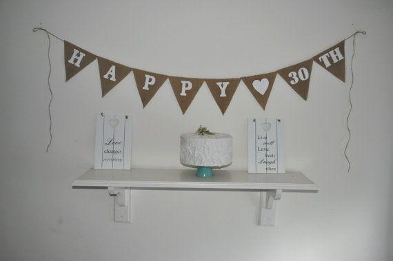 Happy 30 TH Hessian Burlap Banner Bunting by inspiredcompany4u