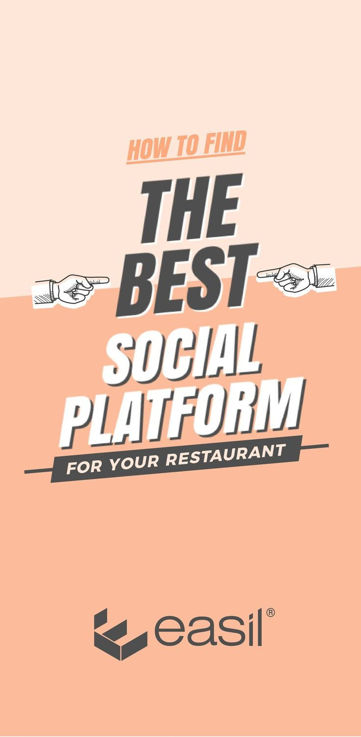 How to find the best social platforms for your restaurant or function centre - Easil