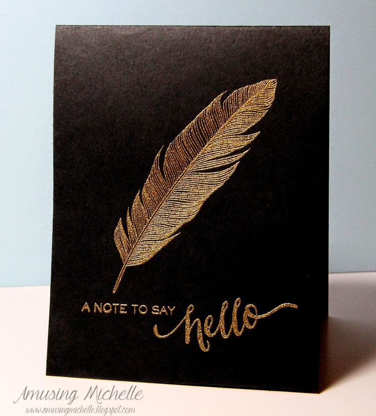 handmade card from Amusing Michelle: MUSE 88 - hello in gold ... black one-layer card ... delicated feather embossed in gold ... clean and simple ... great card!