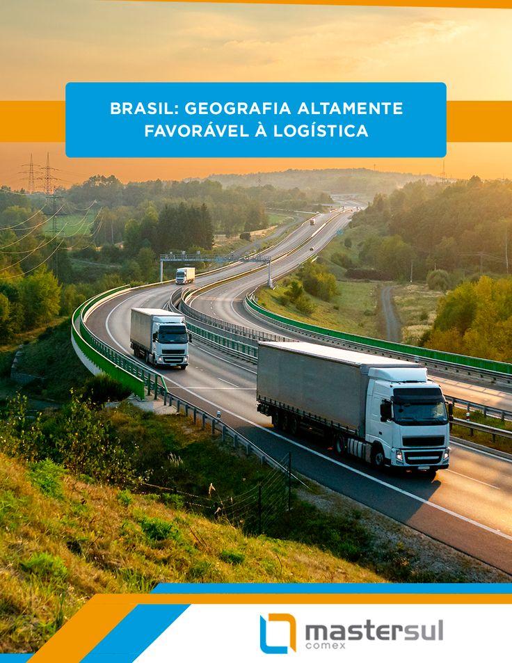 O Brasil possui uma geografia muito favorável à Logística. Isso se deve a presença de rios com ótima navegabilidade e portos estrategicamente localizados.  Além disso, o país possui uma extensa malha rodoviária, o que torna o transporte rodoviário o principal meio de transporte de cargas no Brasil.