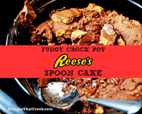 Reeses Spoon Cake - Recipes That Crock!