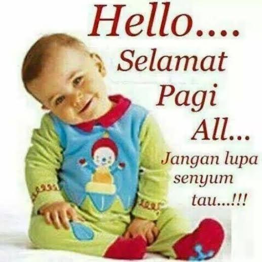 Selamat Pagi All
