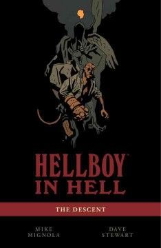 Hellboy in Hell : the descent by Mignola - After saving the world, but sacrificing himself and Great Britain, Hellboy is cast into Hell, where he finds many familiar faces and a throne that awaits him.