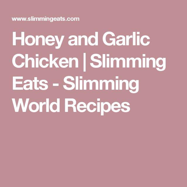 Honey and Garlic Chicken | Slimming Eats - Slimming World Recipes