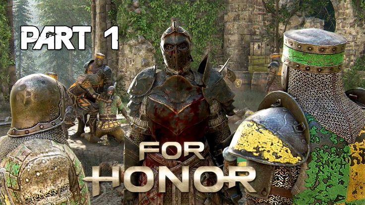 For Honor   Campaign WALKTHROUGH Pt. 1   Knights and Samurai Gameplay!!!