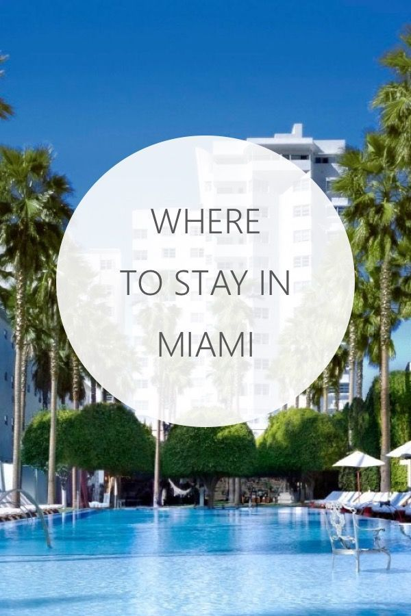best place to stay in miami