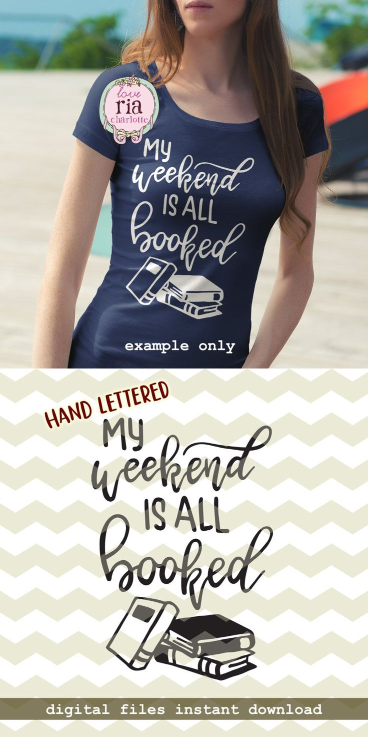 My Weekend Is All Booked Fun Funny Quirky Bookworm Book
