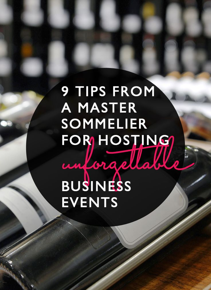 Tips for wine and so much more at #business events. Love. Post: Fast Company.   Pin design: Me (@byRegina (blogging // business // design)), I couldn't resist.