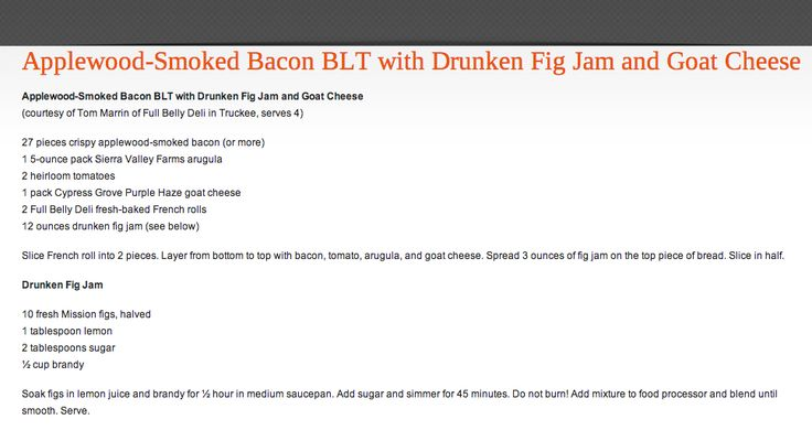 Applewood-Smoked Bacon BLT with Drunken Fig Jam and Goat Cheese http ...