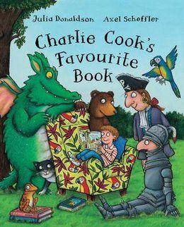 Charlie Cook's Favourite Book. Julia Donaldson. 26/01/15