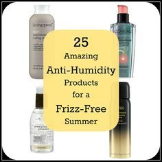 25 Amazing Anti-Humidity Products for a Frizz-Free Summer