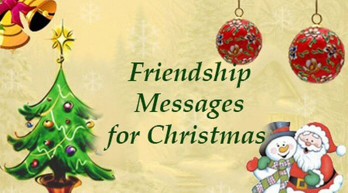 Send sweet and happy friendship day messages for Christmas to your friends. Get here sample friendship text messages that you can send to friends for Christmas.