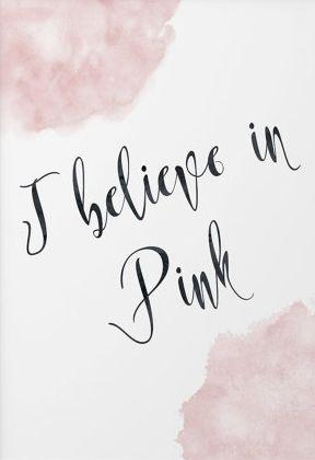 """""""I believe in pink."""" -Audrey Hepburn"""