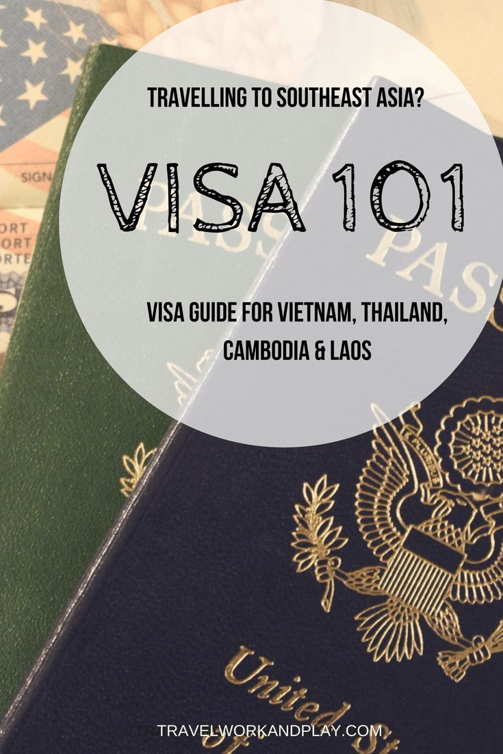 All the visa information you need to travel to Thailand, Vietnam, Laos, Cambodia or Burma. How to buy the visa, where to buy and which visa you need. Read on or pin for later!