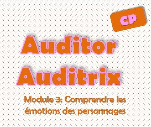 Auditor Auditrix: Module comprendre les émotions des personnages - L'école de…