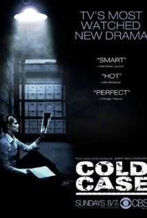 """""""Cold Case """" was a great show ,set in Philadelphia,about crimes that were never solved.the cold case squad always solved them .It was on CBS from 2003-2010. Each show had music from the era that the crime happened.Great show,great songs ,great cast..in reruns now."""
