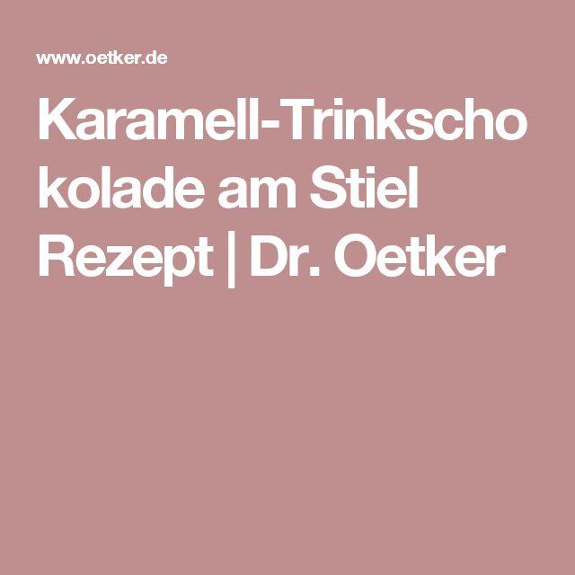 Karamell-Trinkschokolade am Stiel Rezept | Dr. Oetker