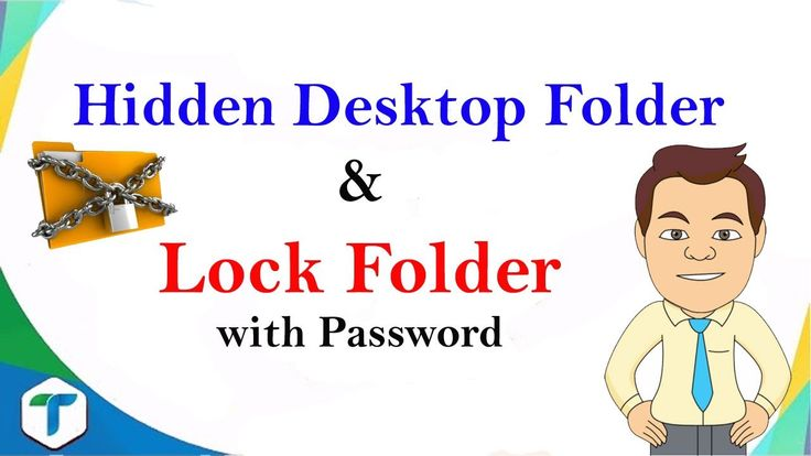 How to Create Hidden Desktop Folder and Lock Folder with Password