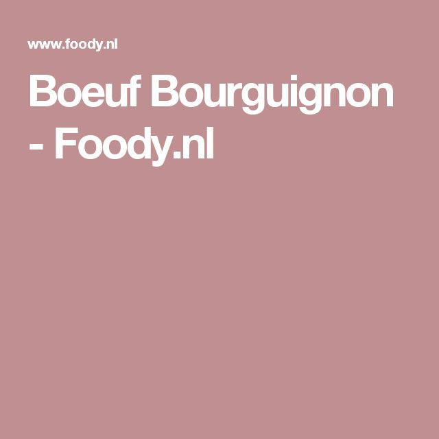 Boeuf Bourguignon - Foody.nl