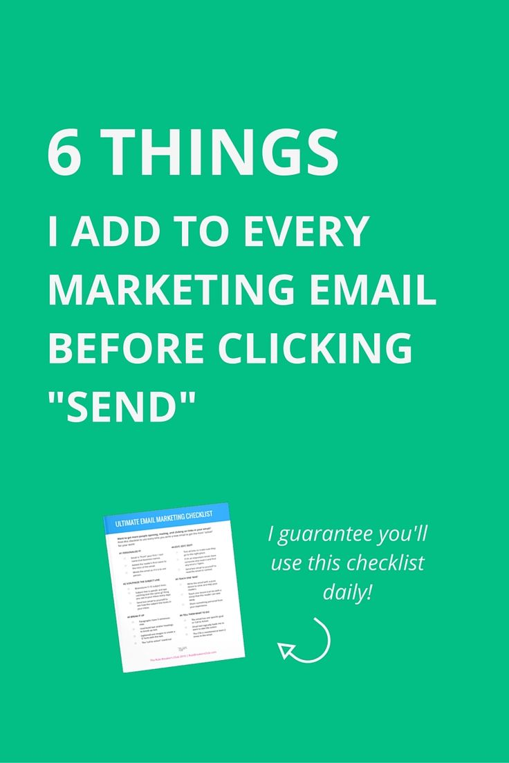 "6 Things to Add to Every Marketing Email Before You Click ""Send"" 