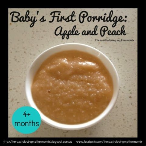 The road to loving my Thermomix: Baby's First Porridge: Apple and Peach