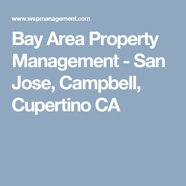 Bay Area Property Management - San Jose, Campbell, Cupertino CA