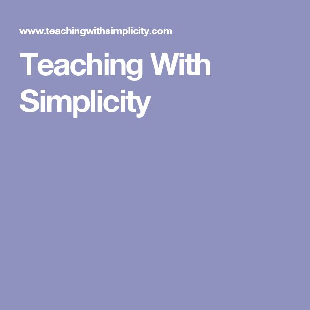 Teaching With Simplicity