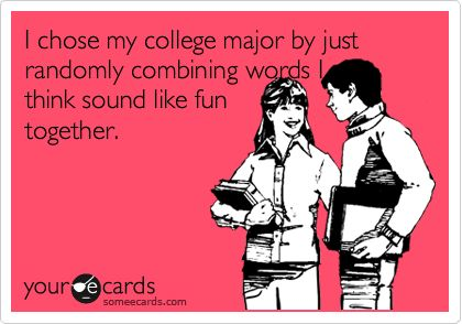 Ecard - How I chose my college major