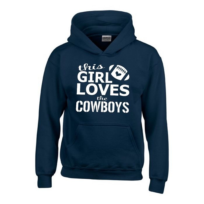 This Girl Loves The Cowboy. Dallas Cowboy Hoodie Funny Hoodie Hooded Sweatshirt. Funny Saying. Funny Quotes. Funny Sayings.