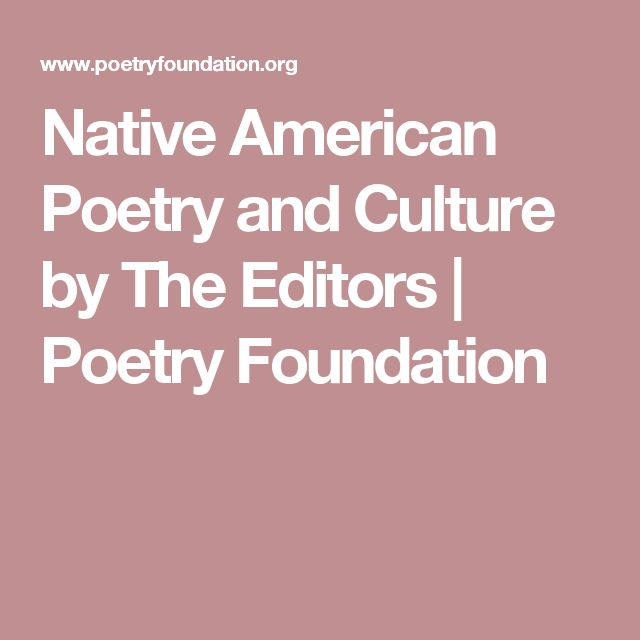 Native American Poetry and Culture by The Editors | Poetry Foundation