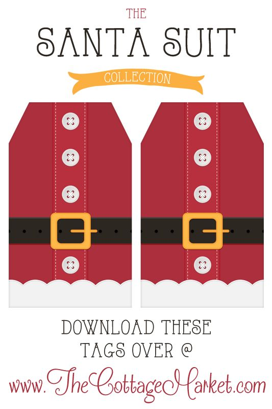 Free Printable Santa Suit Holiday Gift Tags ...a Gift to you from The Cottage Market - The Cottage Market