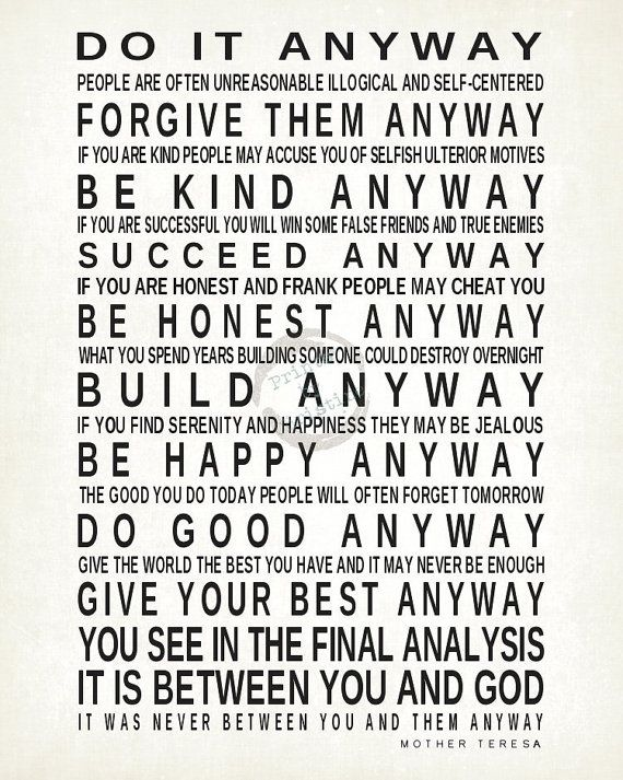 Do It Anyway Quote by Mother Teresa Print by PrintsbyChristine