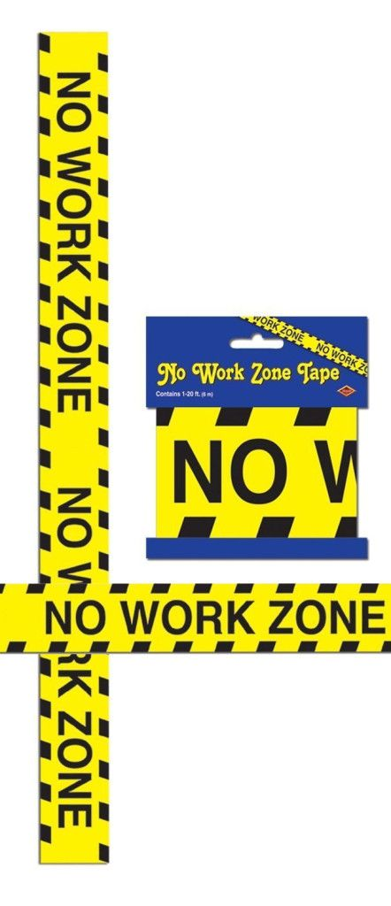 "No Work Zone Party Tape Liven up your celebration with this fun ""No Work Zone"" tape. Tape measures 3"" wide by 20' long (6m) and is printed in yellow and black construction colors. A great decoration for a Retirement or Over The Hill party theme!"