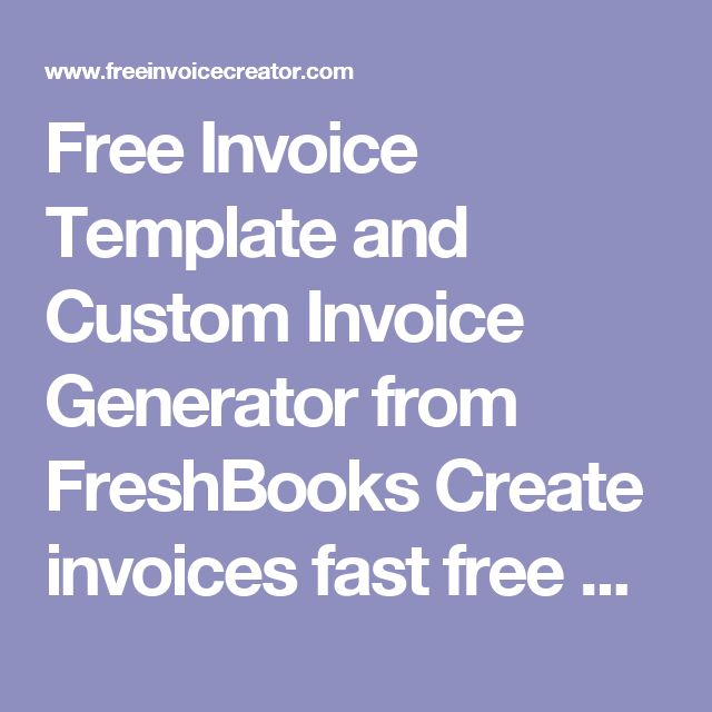 Free Invoice Template and Custom Invoice Generator from FreshBooks Create invoices fast free and effectively with free invoice creator. Send clients an invoice without leaving the web browser with this easy to use invoicing tool. https://www.freeinvoicecreator.com/ #Invoice #invoice_creator