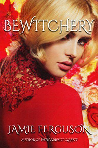 Bewitchery (English Edition)