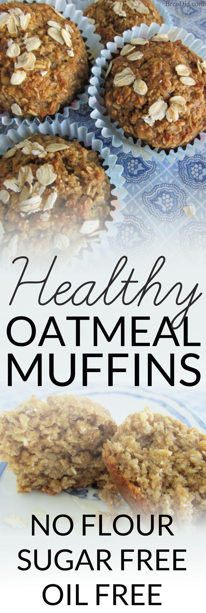 Healthy Oatmeal Muffins - Most muffins = junk food! These sound delicious plus no refined sugar, no oil and no flour. Must try! #guiltfree