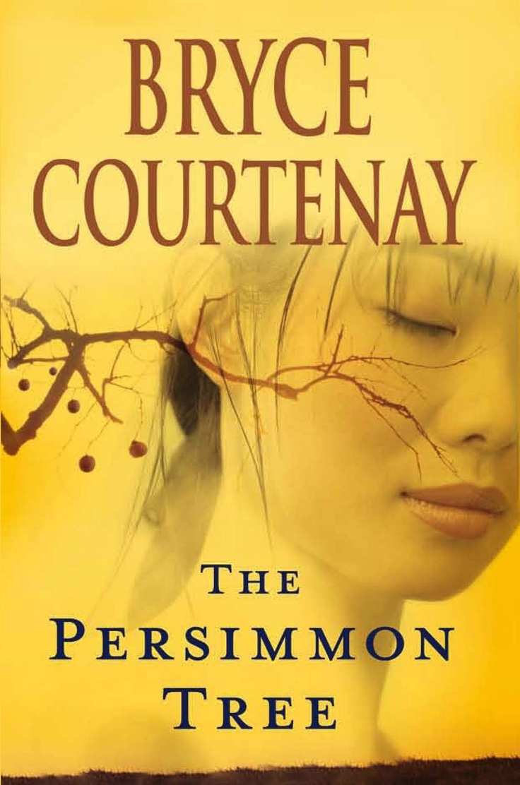 The Persimmon Tree by Bryce Courtenay