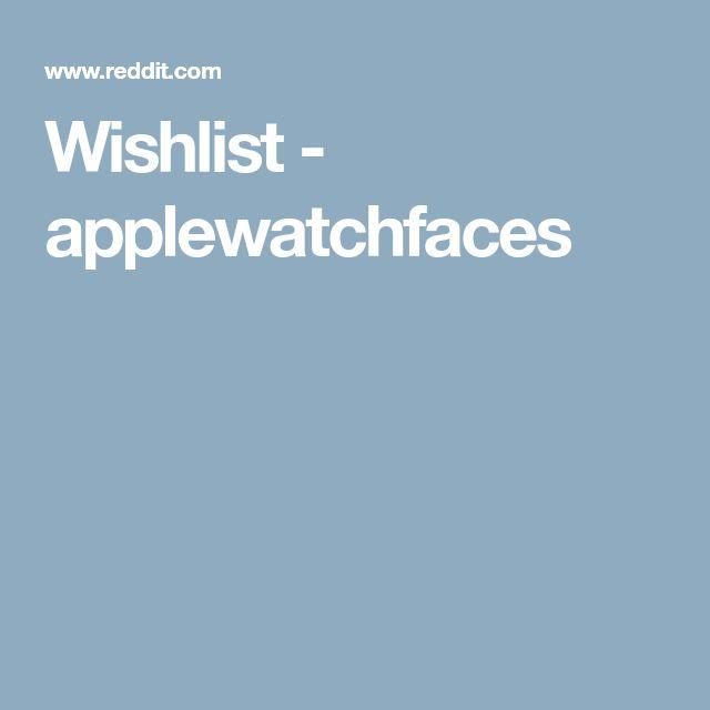 Wishlist - applewatchfaces