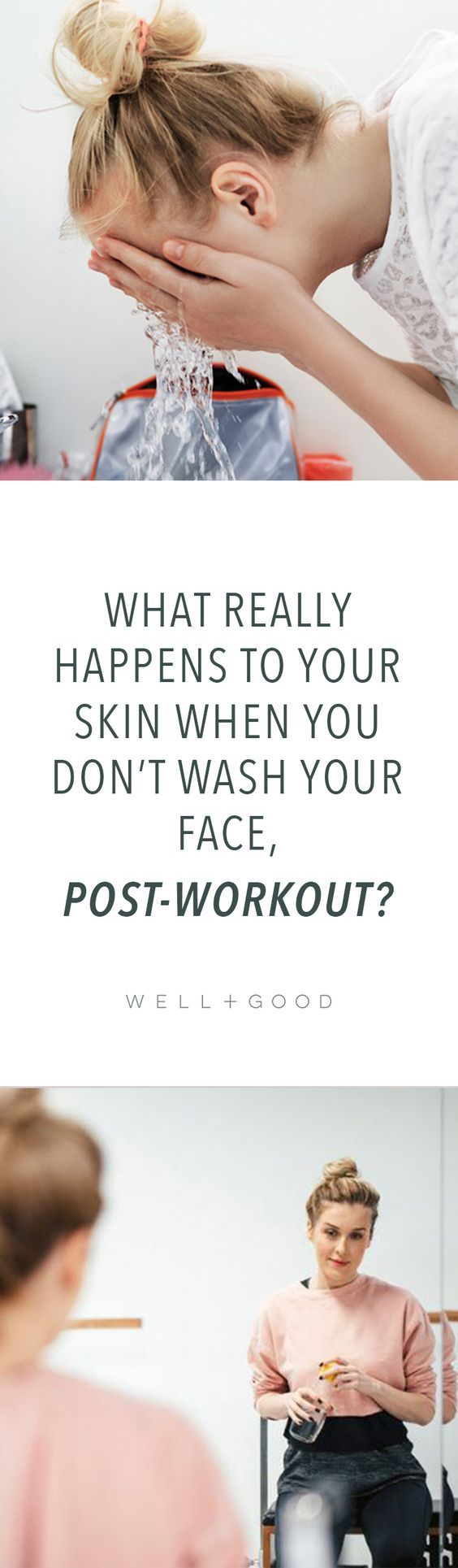What happens when you don't wash your face after a workout