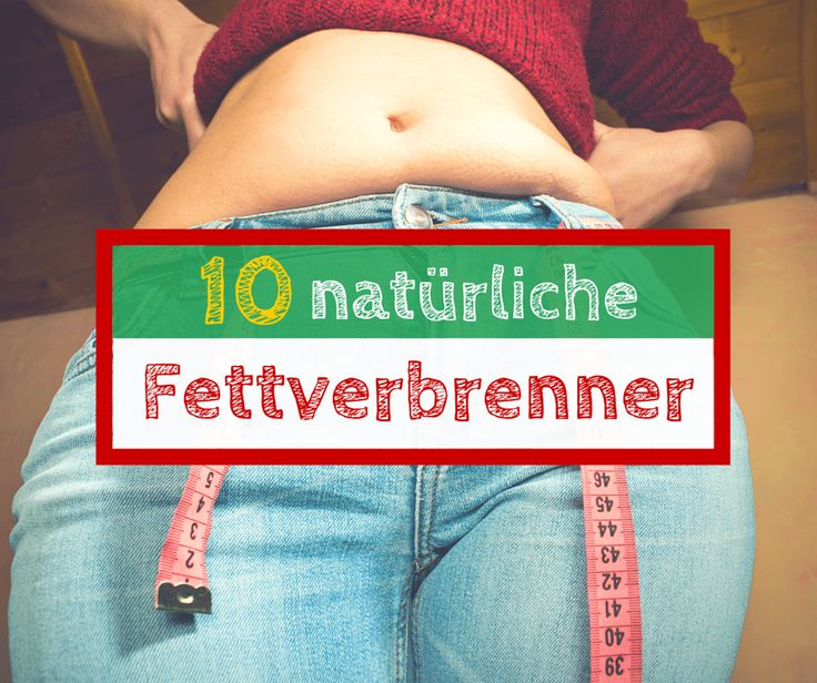 10 natürliche Fettverbrenner Lebensmittel vorgestellt. Diese gesunden Lebensmittel zum Abnehmen gehören auf euren Speiseplan.