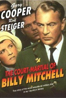 The Court-Martial of Billy Mitchell (1955) courtroom drama based on real-life events tells the story of General Billy Mitchell, who, in 1925, angered the military establishment by accusing the Army and Navy of negligence during World War I. Facing court-martial, Mitchell was nevertheless vocal about his views, foretelling an event eerily similar to Pearl Harbor. Gary Cooper, Charles Bickford, Ralph Bellamy...TS classic