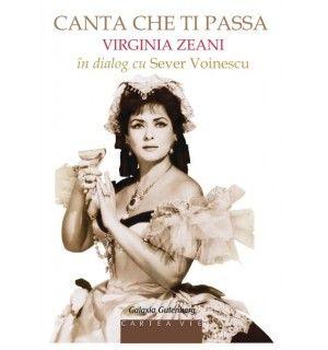 Canta che ti passa: Virginia Zeani in dialog cu Sever Voinescu