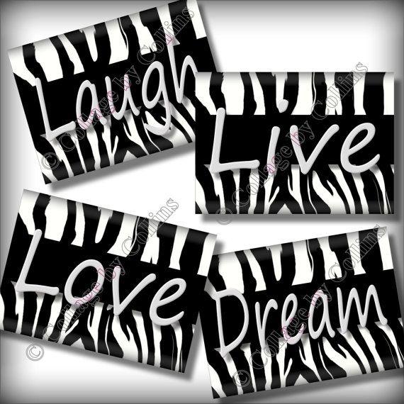 Black Zebra Print Dream LIVE Love LAUGH Quote by collagebycollins, $14.99