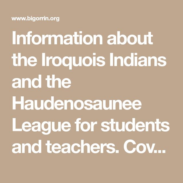 25 Best The Iroquois Confederation Images On Pinterest Native