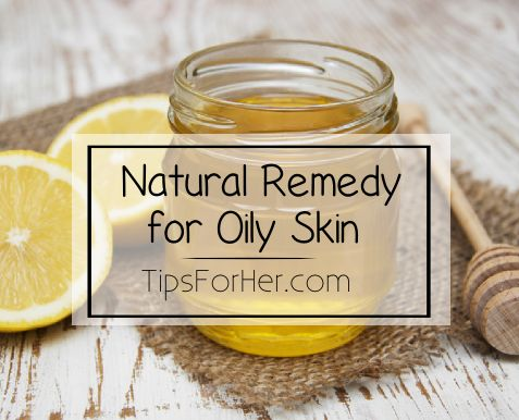 Natural Remedy for Oily Skin - Removes bacteria and grime, absorbs oil, gently exfoliates, makes your skin look healthier with a radiant glow.