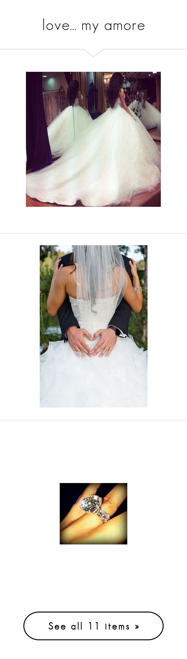 """""""love... my amore"""" by ashleybanks-711 ❤ liked on Polyvore featuring wedding, instagram, dresses, pictures, wedding dresses, couples, wedding stuff, jewelry, rings and wedding jewellery"""