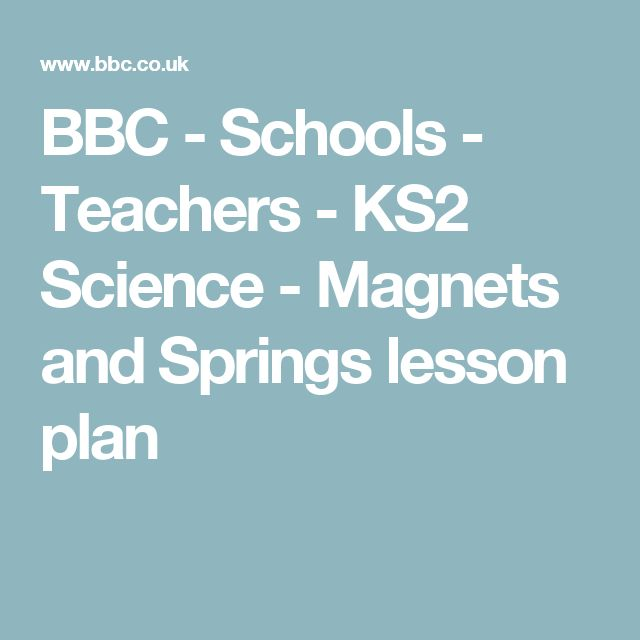 BBC - Schools - Teachers - KS2 Science - Magnets and Springs lesson plan