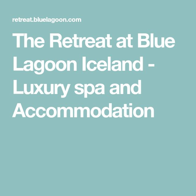 The Retreat at Blue Lagoon Iceland - Luxury spa and Accommodation