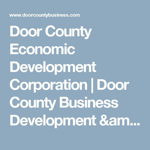 Door County Economic Development Corporation | Door County Business Development & Assistance